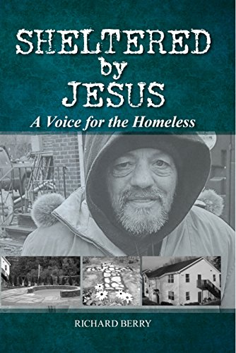 Sheltered By Jesus: A Voice For The Homeless (English Edition)