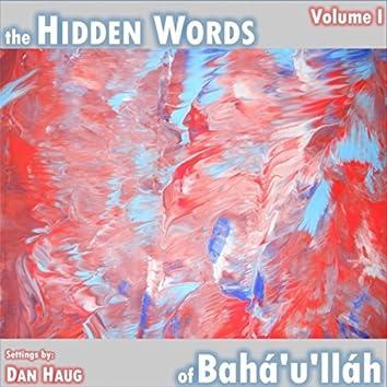 The Hidden Words of Bahá'u'lláh, Vol. I