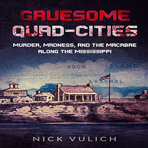 Gruesome Quad-Cities cover art