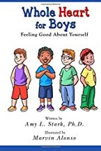 Whole Heart for Boys: Feeling Good About Yourself (Volume 3)