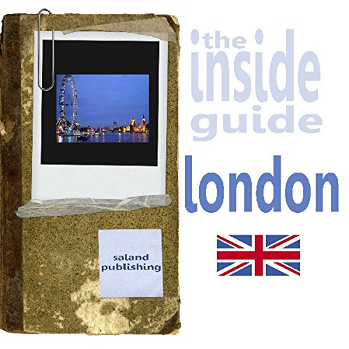 The Inside Guide To London audiobook cover art