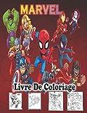 Livre de coloriage Marvel: Livre de coloriage Marvel pour enfants et adultes, comprend +60...