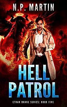 Hell Patrol (Ethan Drake Series Book 5) by [N.P. Martin]