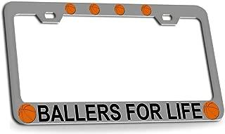 Custom Brother - BALLERS FOR LIFE Basketball Chrome Metal License Plate Auto Tag Frame