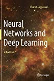 Neural Networks and Deep Learning: A Textbook - Charu C. Aggarwal