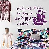 Citas Arte Tatuajes de pared El barco es seguro en el puerto Construido Cita Calcomanía Dormitorio Calcomanía de vinilo Decoración para el hogar Murales para niños 55x96 cm