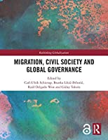 Migration, Civil Society and Global Governance (Rethinking Globalizations)