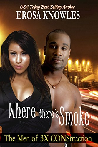 Where There's Smoke... (The Men of 3X CONStruction) (English Edition)