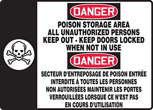 Accuform Danger Poison Storage Area All UNATHORIZED Persons Keep Out Keep Doors Locked When NOT in USE (Bilingual French
