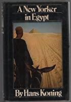 A New Yorker in Egypt 0151655200 Book Cover