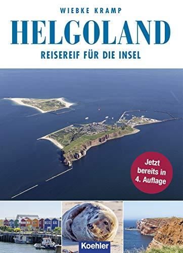 Helgoland: Reisereif für die Insel