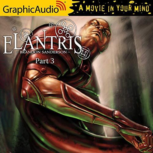 Elantris (3 of 3) [Dramatized Adaptation] cover art