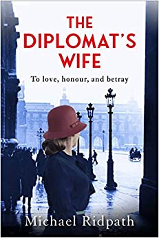 The Diplomat's Wife by [Michael Ridpath]