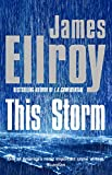 This Storm: James Ellroy