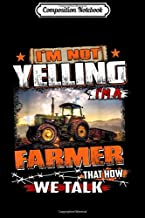 Composition Notebook: Farmer I'm Sorry I Hurt Your Feellings When I Called You Stu  Journal/Notebook Blank Lined Ruled 6x9 100 Pages