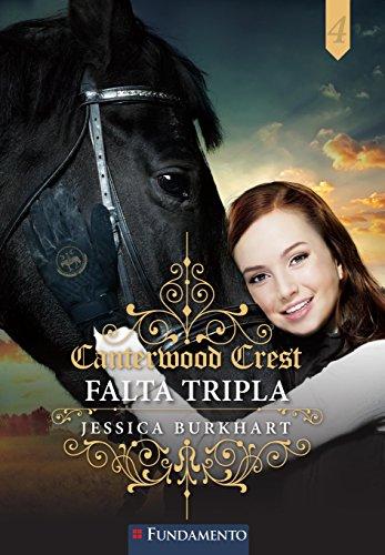 Canterwood Crest 04 - Falta Tripla
