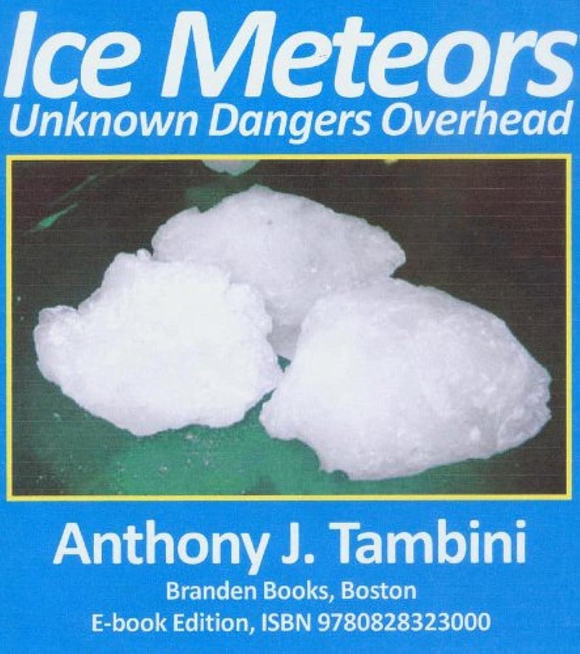 強風ビスケット正統派Ice Meteors Unknown Dangers Overhead (English Edition)