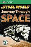 Star Wars Journey Through Space (DK Readers Level 2)