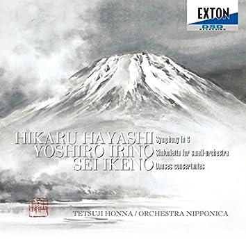 Hikaru Hayashi: Symphony in G, Yoshiro Irino: Sinfonietta for small-orchestra, Sei Ikeno: Danses concertantes