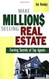 Real Estate Investing Books! - Make Millions Selling Real Estate: Earning Secrets of Top Agents