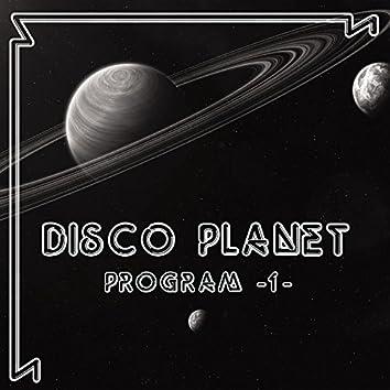 Disco Planet Program 1