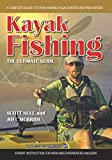 Kayak Fishing The Ultimate Guide: A...