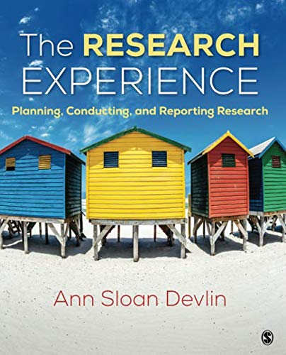 The Research Experience: Planning, Conducting, and Reporting Research (NULL)