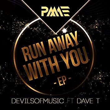 Run Away With You (EP)