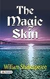 The Magic Skin (English Edition)