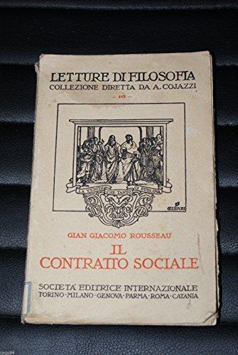 G.G. Rousseau - Il contratto sociale e i discorsi - Prima ed. SEI 1931