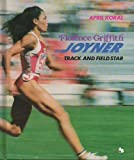Florence Griffith Joyner: Track and Field Star (A First Book)