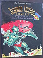 Science Fiction Comics: The Illustrated History (Taylor History of Comics 3) 087833789X Book Cover