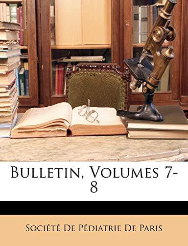 Bulletin, Volumes 7-8