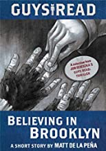 Guys Read: Believing in Brooklyn: A Short Story from Guys Read: Thriller