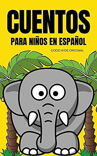 CUENTOS PARA NIÑOS EN ESPAÑOL: HISTORIAS INFANTILES   CUENTOS PARA APRENDER A LEER (Mundo Infantil)