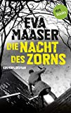 Die Nacht des Zorns: Kommissar Rohleffs vierter Fall: Kriminalroman (Kommissar Rohleffs Fall 4)
