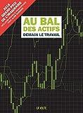Au bal des actifs - Demain le travail (IMAGINAIRE) - Format Kindle - 10,99 €