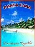 ABLERTRADE Punta Cana Dominican Republic Caribbean Beach Travel Advertisement Art Retro Metal Poster Signs Wall Decor Gift 8X12 Inch