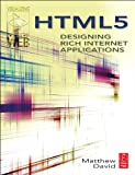 HTML5: Designing Rich Internet Applications (Visualizing the Web)