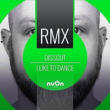 I Like to Dance (Ricardo Preuten Remix Edit)