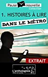 Histoires à lire dans le métro - extrait (French Edition)