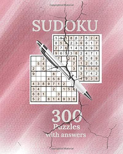 Sudoku 300 Puzzles with answers (Easy, Medium, Hard): 'Brain Trust Edition'