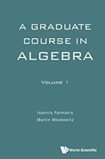 Graduate Course In Algebra, A - Volume 1