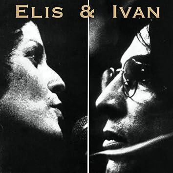 Elis e Ivan