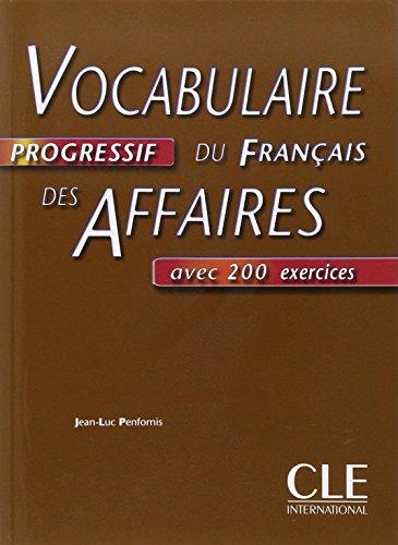 Vocabulaire progressif du français des affaires: Livre