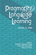 Pragmatics and Language Learning, Vol. 11