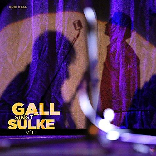 Gall Singt Sulke Vol.1