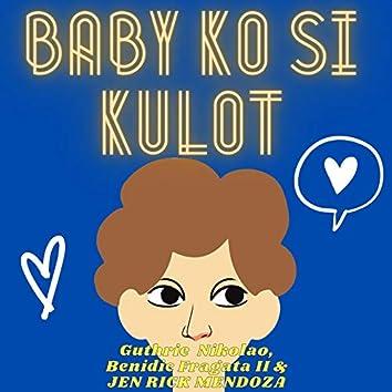 Baby Ko Si Kulot
