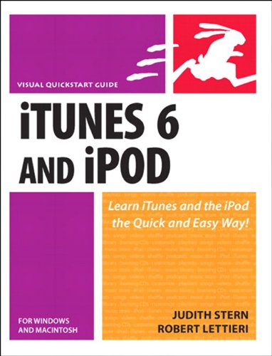 ITunes 6 and iPod for Windows and Macintosh: Visual QuickStart Guide (English Edition)
