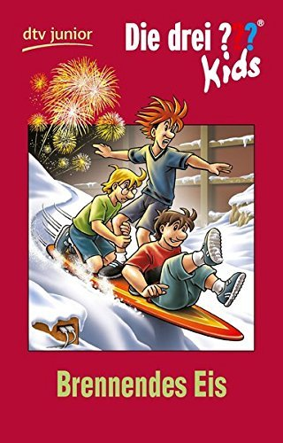 Die drei ??? Kids 40 - Brennendes Eis: Erz??hlt von Ulf Blanck by Ulf Blanck (2014-09-01)